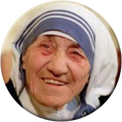 Founder of Missionaries of Charity and Nobel laureate for Peace.